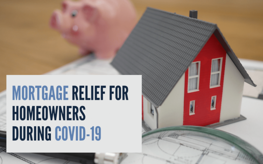 Mortgage Relief during Covid-19